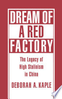 Dream of a Red Factory
