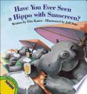 Have You Ever Seen a Hippo with Sunscreen