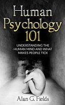 Human Psychology 101