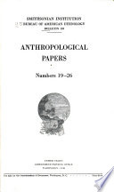 Anthropological Papers Numbers 19 26