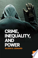 Crime  Inequality and Power
