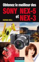 Obtenez le meilleur des Sony NEX 5 et NEX 3