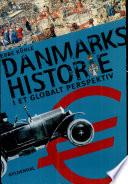 Danmarks Historie i Et Globalt Perspekti