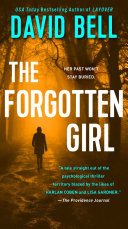 The Forgotten Girl Layover Presents A Twist Filled Thriller About A Troubled