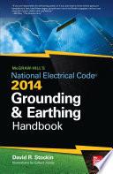 McGraw Hill s NEC 2014 Grounding and Earthing Handbook