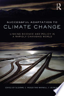 Successful Adaptation To Climate Change : we are frequently asked by...