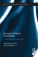 Domestic Violence Perpetrators