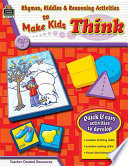 Rhymes, Riddles & Reasoning Activities to Make Kids Think Grade K