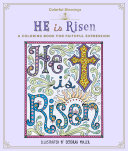 Colorful Blessings: He is Risen A Coloring Book of Faithful Expression