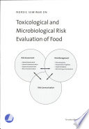 Nordic Seminar on Toxicological and Microbiological Risk Evaluation of Food  7 9 October  K  ge  Denmark