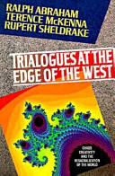 Trialogues at the Edge of the West
