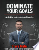 Dominate Your Goals