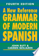 A New Reference Grammar of Modern Spanish  4th edition