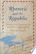 Rhetoric and the Republic