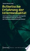 Ästhetische Erfahrung der Intermedialität