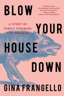 Blow Your House Down Book