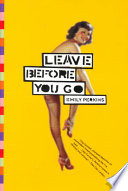 LEAVE BEFORE YOU GO Book PDF