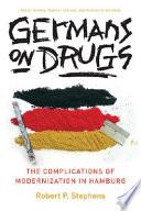 Germans on Drugs