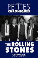 Petites Chroniques  16   The Rolling Stones