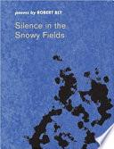 Silence in the Snowy Fields