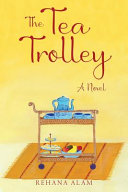 The Tea Trolley : trickier when your parents are...