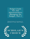 Budget Guide for Jail Administrators