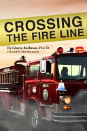 Crossing the Fire Line