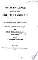 Précis historique de la prétendue Église française dans les communes de Pouillé et Petosse, Vendée, etc