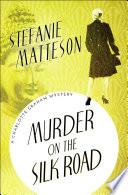 Murder on the Silk Road