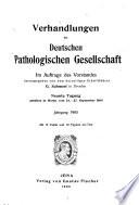 Verhandlungen der Deutschen Pathologischen Gesellschaft