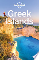 Lonely Planet Greek Islands Most Relevant Up To Date Advice On What To See