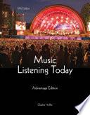 Music Listening Today  Cengage Advantage Edition