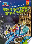 Adventure to the Eight Wonders of the World