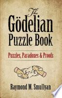 The G  delian Puzzle Book
