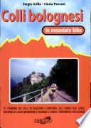 Colli bolognesi in MTB  30 itinerari sui colli di Bologna e dintorni  Sul Corno alle Scale  intorno ai laghi di Brasimone e Suviana