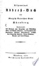 Allgemeines Addreß-Buch der Kön. Baier. Stadt Nürnberg