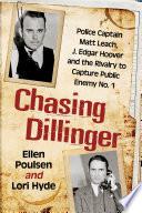 Chasing Dillinger