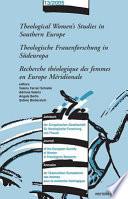 Recherche Théologique Des Femmes en Europe Méridionale