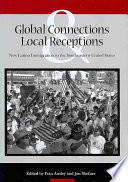 Global Connections   Local Receptions