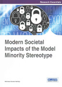 Modern Societal Impacts of the Model Minority Stereotype