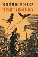 Lost Books of the Bible and The Forgotten Books of Eden Book PDF