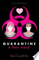 Quarantine  A Love Story Book PDF
