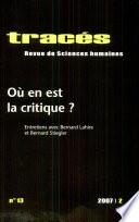 O   en est la critique     entretiens avec Bernard Lahire et Bernard Stiegler