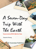 A Seven Day Trip with the Earth