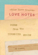Ebook Love Notes: 30 Cards (Postcard Book) Epub Tyler Knott Gregson Apps Read Mobile