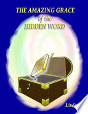 The Amazing Grace of the Hidden Word