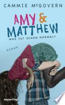 Amy   Matthew   Was ist schon normal