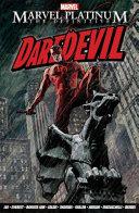 Marvel Platinum  The Definitive Daredevil