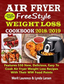 Air Fryer Freestyle Weight Loss Cookbook 2018 2019