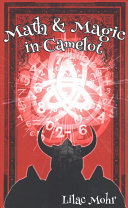 Math and Magic in Camelot